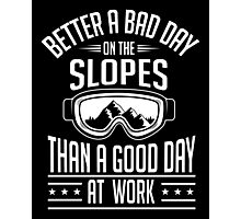 Snowboarding: Better a bad day on the slopes Photographic Print