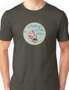 Rolling in the deep Unisex T-Shirt