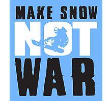 Skiing: make snow not war! Photographic Print
