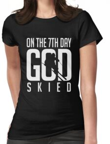 Skiing: On the 7th god skied Womens Fitted T-Shirt