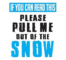 Skiing: Pull me out of the snow Photographic Print