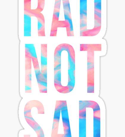 Rad Not Sad Text Sticker