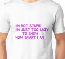 how smart am i Unisex T-Shirt