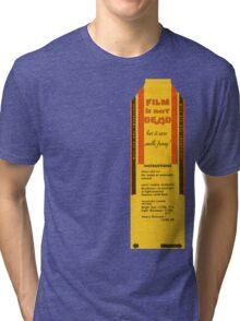 Film is not dead, smells funny Tri-blend T-Shirt