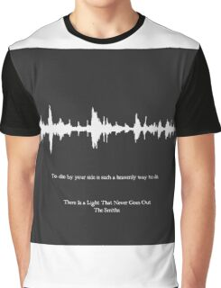 There Is a Light That Never Goes Out Graphic T-Shirt