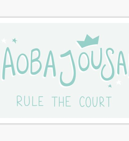 Aoba Jousai - 'Rule The Court' Sticker & Cards Sticker