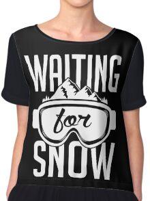 Skiing: Waiting for snow Chiffon Top