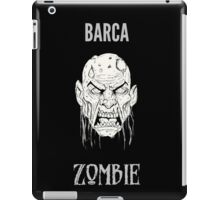 Barca Zombie iPad Case/Skin