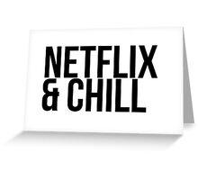 Netflix & Chill Greeting Card