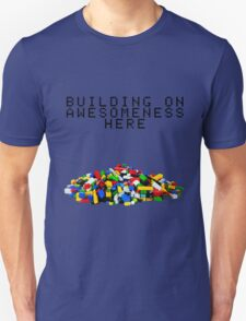 Building on Awesomeness  T-Shirt