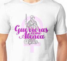 Guerreras como Atenea Unisex T-Shirt