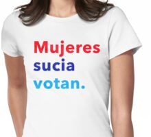 Mujeres sucia votan Womens Fitted T-Shirt