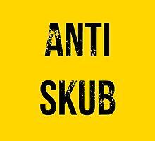 ANTI SKUB by TheMac