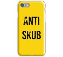 ANTI SKUB iPhone Case/Skin