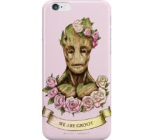We are Groot...  iPhone Case/Skin