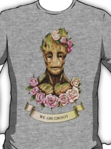 We are Groot...  T-Shirt