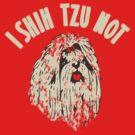I Shih Tzu Not - Light version by Amy Grace