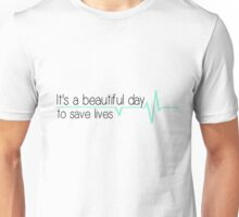 It's a beautiful day to save lives - mint Unisex T-Shirt