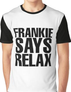 Frankie Says Relax Graphic T-Shirt