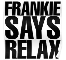 Frankie Says Relax Poster