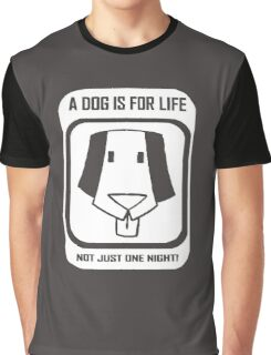 A dog is for life Graphic T-Shirt