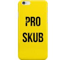 PRO SKUB iPhone Case/Skin