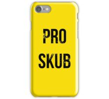 PRO SKUB iPhone Case/Skin