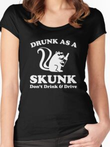 Drunk As A Skunk Women's Fitted Scoop T-Shirt