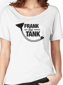 Frank The Tank Women's Relaxed Fit T-Shirt