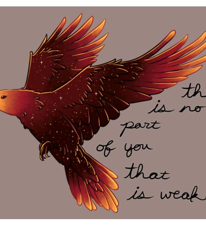 """There is No Part of You That is Weak"" Galaxy Raven Sticker"