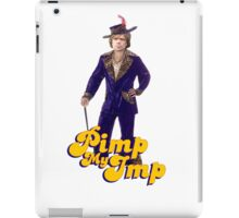 Tyrion Lannister pimp. (P)IMP. Pimp my imp iPad Case/Skin