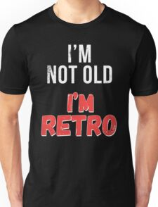 Funny Retro Birthday T Shirt Unisex T-Shirt
