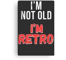 Funny Retro Birthday T Shirt Canvas Print