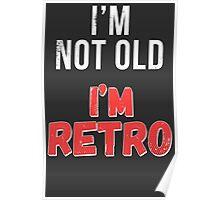 Funny Retro Birthday T Shirt Poster