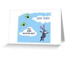 Can you touch the Sky? Greeting Card