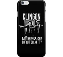Klingon motherf**ker do you speak it? Pulp fiction parody iPhone Case/Skin