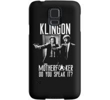 Klingon motherf**ker do you speak it? Pulp fiction parody Samsung Galaxy Case/Skin