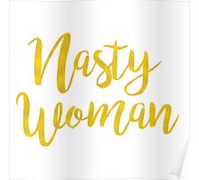 Nasty Woman Poster