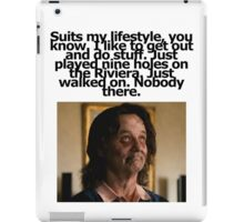 Bill Murray - Zombieland - Golf Quote iPad Case/Skin