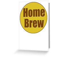 Home Brew Sticker Decal Greeting Card