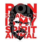 Ron Swanson Is My Spirit Animal by ThePencilClub