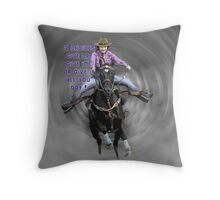 GIVE IT ALL YOU GOT Throw Pillow