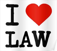 I Love Law Poster