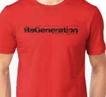 ReGeneration by Chris Dawid 3 Unisex T-Shirt