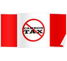 Canada Flag Protest Trudeau Carbon Tax Poster