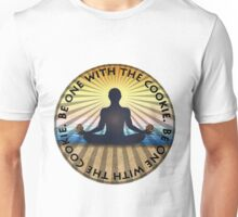 Be One With The Cookie 2 Unisex T-Shirt