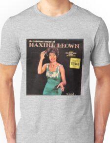 Maxine Brown Unisex T-Shirt