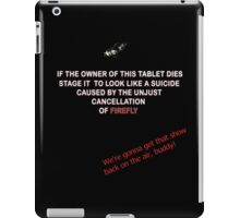 Firefly&Community: we'll bring the show back! - black version iPad Case/Skin