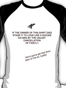 Firefly&Community: we'll bring the show back! - white version T-Shirt