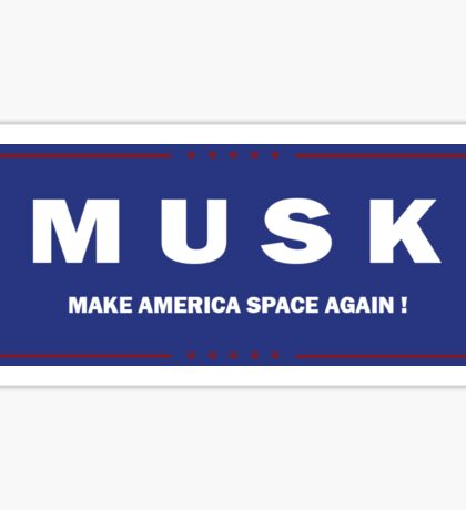Elon Musk Presidential Campaign Sticker